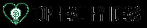 Top Healthy Ideas